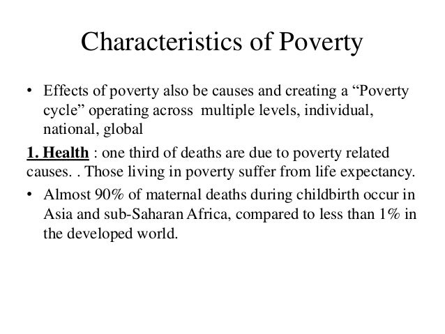 the effects of poverty on an individual Poverty on children, but it is of even greater impmiance to understand how these effects will impact their entire lives, the llvcs of their children, and society as a whole this paper examines poverty in the developed world, spet:ifically looking at the e11ccts of poverty in the united states 4 when individuals.