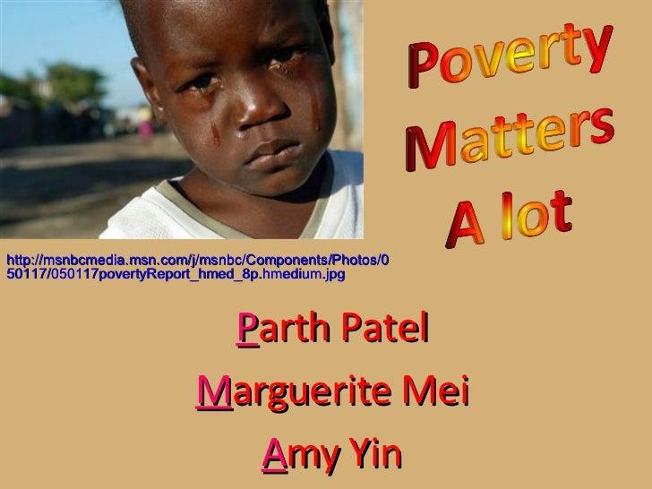 P arth Patel M arguerite Mei A my   Yin http://msnbcmedia.msn.com/j/msnbc/Components/Photos/050117/050117povertyReport_hme...