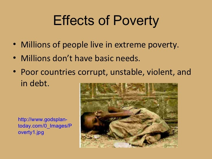 living in poverty and being rich Poverty vs poor: what's your attitude  so what's the difference between being poor and living in poverty poor: people who have a low income are poor this .