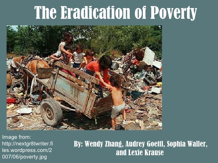 Poverty Powerpoint by Audrey, Lexi, Sophia and Wendy