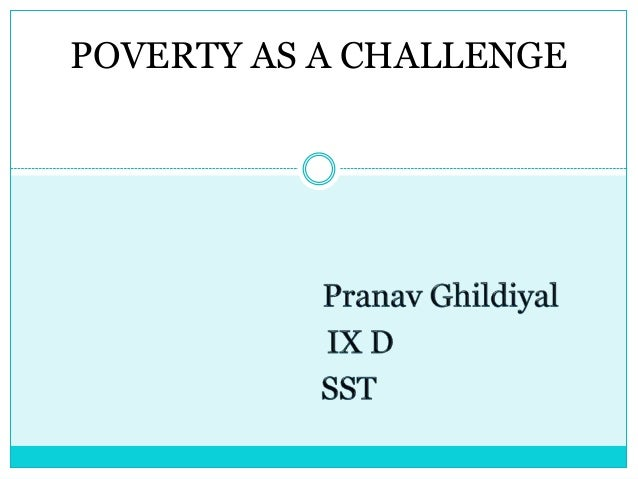 CBSE Class IX Social Studies ECONOMICS Poverty as a challenge