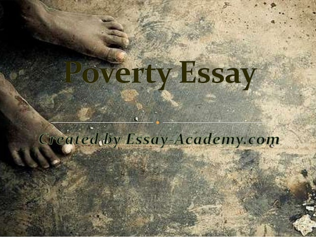 poverty recommendations essay Causes of global poverty economics essay print reference this apa conclusions or recommendations expressed in this material are those of the authors and do not.