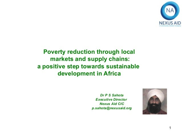 Poverty reduction through local    markets and supply chains:a positive step towards sustainable       development in Afri...