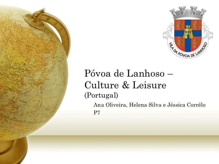 Póvoa de Lanhoso: Culture and Leisure