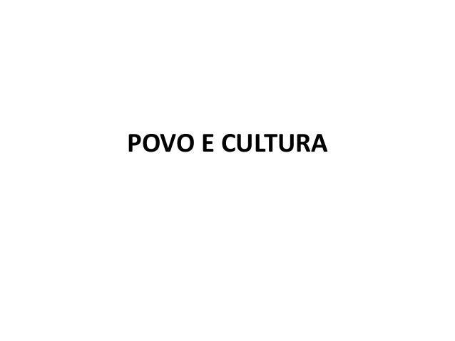 POVO E CULTURA