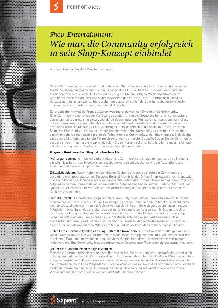 POINT OF view     Shop-Entertainment: Wie man die Community erfolgreich in sein Shop-Konzept einbindet Andreas Quaisser, C...
