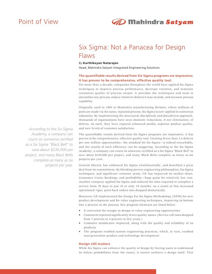 Point of View                                    Six Sigma: Not a Panacea for Design                                    Fl...