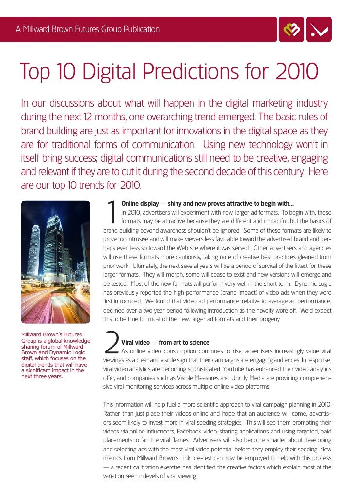 A Millward Brown Futures Group Publication      Top 10 Digital Predictions for 2010  In our discussions about what will ha...