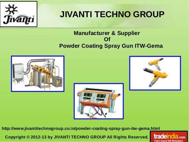 JIVANTI TECHNO GROUP Copyright © 2012-13 by JIVANTI TECHNO GROUP All Rights Reserved. http://www.jivantitechnogroup.co.in/...