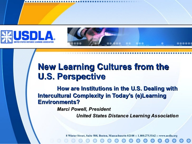 New Learning Cultures from the U.S. Perspective - How are institutions in the U.S. Dealing with Intercultural Complexity in Today's (e)learning Environments?