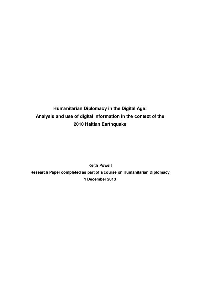 Humanitarian Diplomacy in the Digital Age: Analysis and use of digital information in the context of the 2010 Haitian Eart...