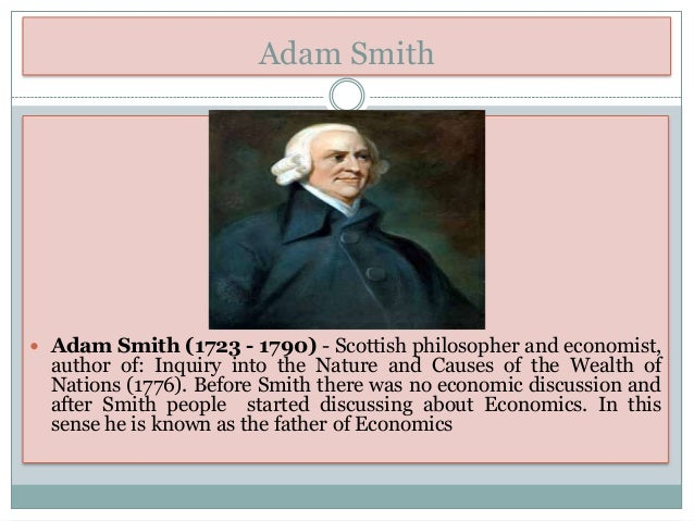 "adam smith views on economics mercantilist Adam smith coined the term ""mercantile system"" to describe the system of  of  nations, a book considered to be the foundation of modern economic theory."
