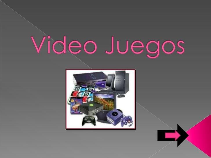    Que son los video juegos   Play station   Play station 2   Play station 3   Nintendo   Xbox   Play station porta...