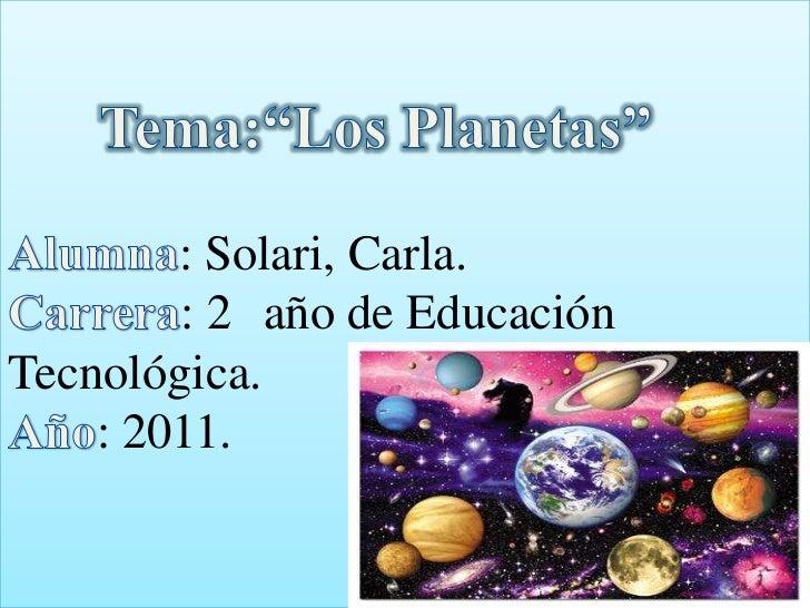: Solari, Carla.        : 2 año de EducaciónTecnológica.    : 2011.