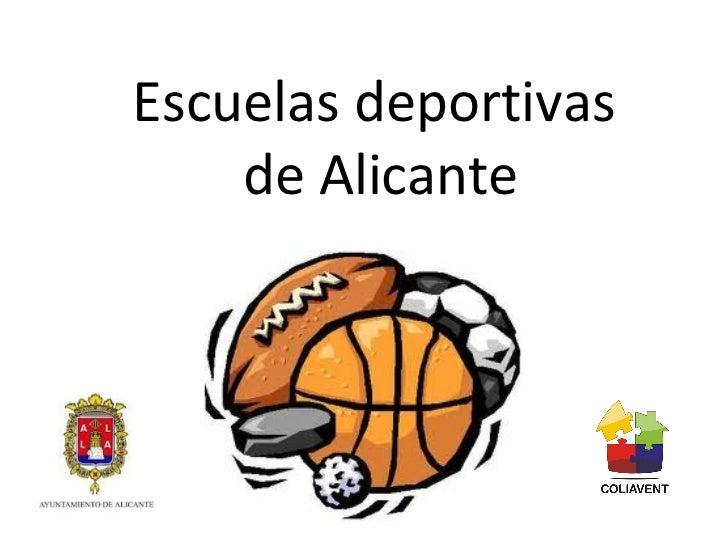 Escuelas deportivas  de Alicante