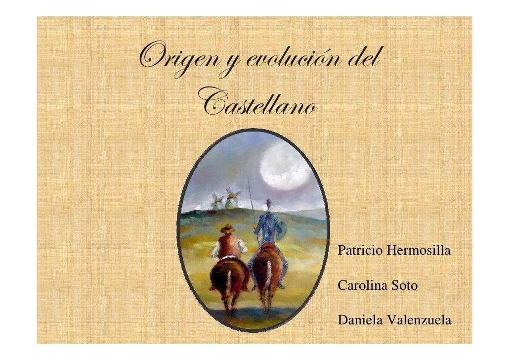 Artesanato Nos Açores ~ Origen y evolución del Castellano