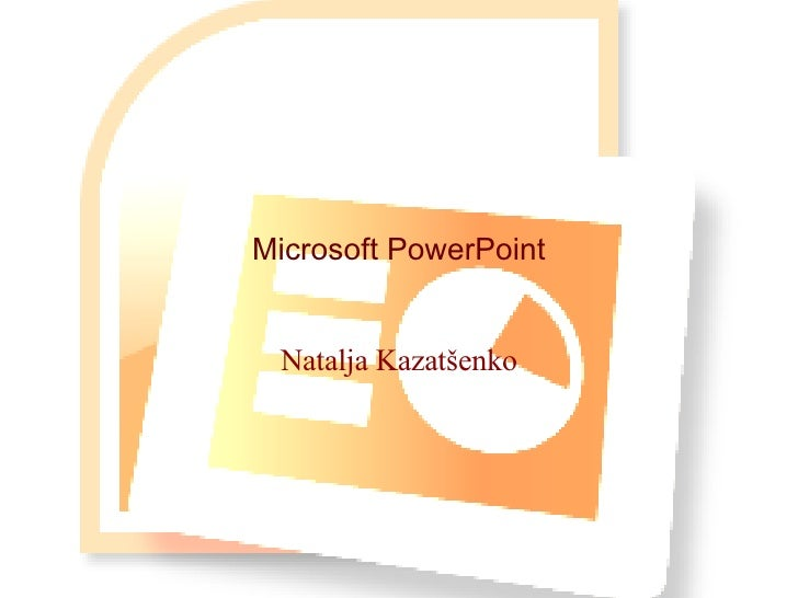 Microsoft PowerPoint Natalja Kazatšenko