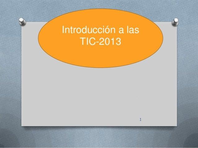 Introducción a las TIC-2013 1
