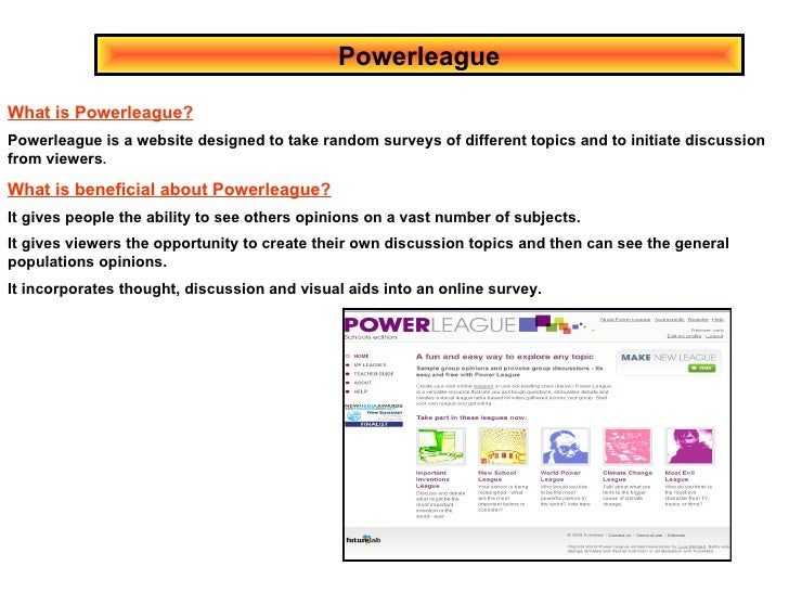 Powerleague What is Powerleague? Powerleague is a website designed to take random surveys of different topics and to initi...