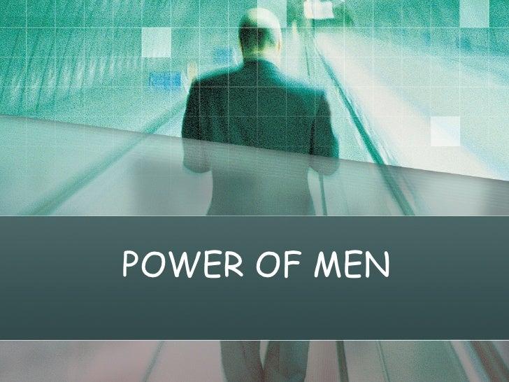 Power Of Men