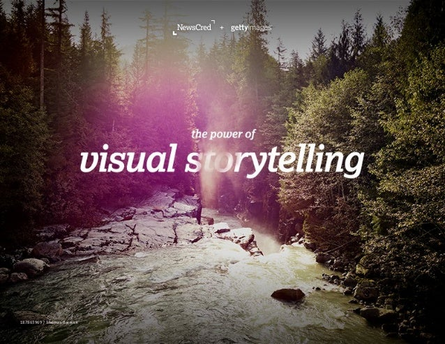 NewsCred + Getty Images present: The Power of Visual Storytelling