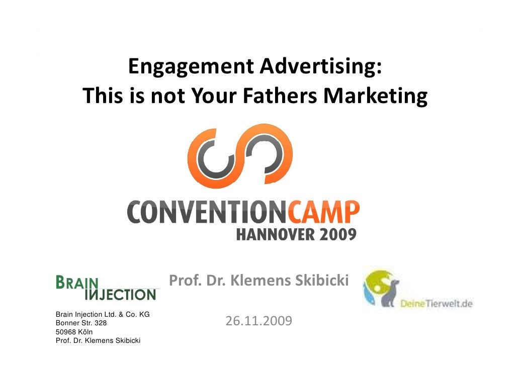 Engagement Advertising:               E             Ad    ii         This is not Your Fathers Marketing          This is n...
