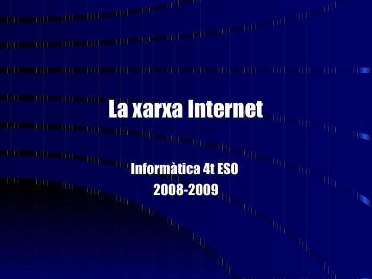 La Xarxa Internet