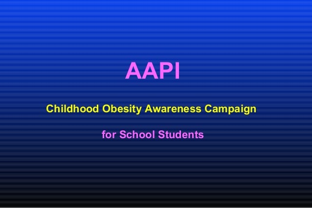 AAPI Childhood Obesity Awareness Campaign for School Students