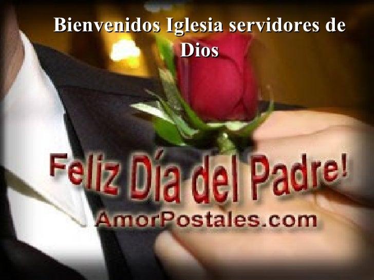 Bienvenidos Iglesia servidores de Dios