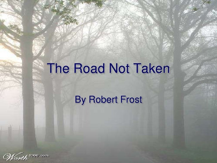 Power point-the-road-not-taken