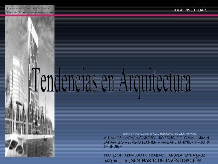 Innovacion y tendencias en arquitectura