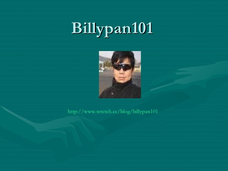 Billypan101 http://www.wretch.cc/blog/billypan101