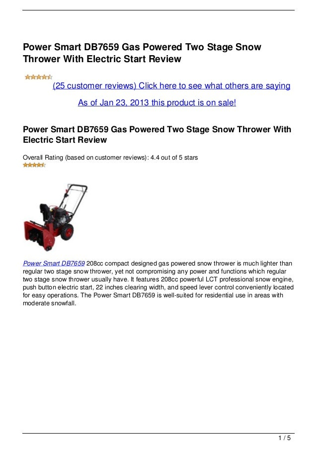 Power Smart DB7659 Gas Powered Two Stage SnowThrower With Electric Start Review          (25 customer reviews) Click here ...