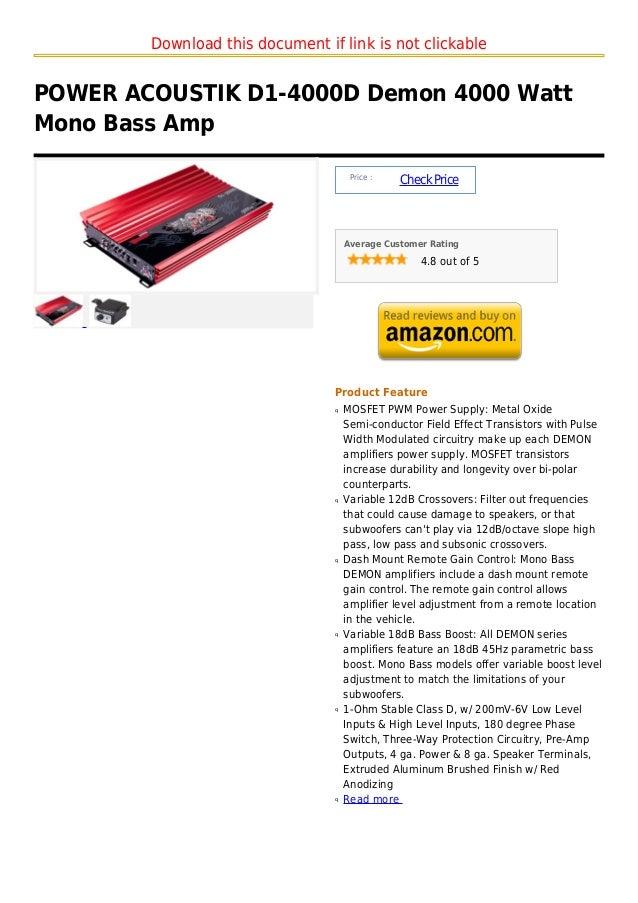 Download this document if link is not clickablePOWER ACOUSTIK D1-4000D Demon 4000 WattMono Bass Amp                       ...
