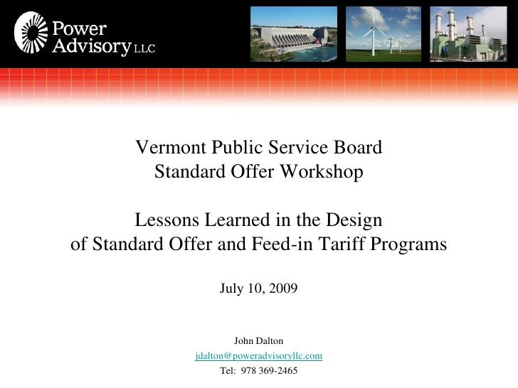 Vermont Public Service Board          Standard Offer Workshop          Lessons Learned in the Design of Standard Offer and...