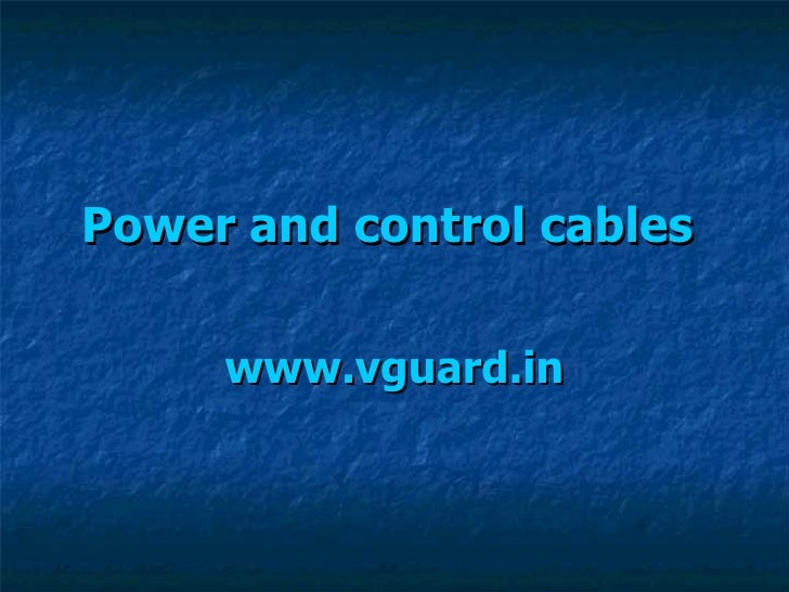Power and control cables   www.vguard.in
