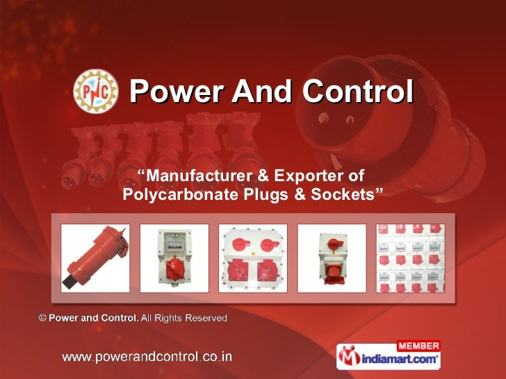 """Power And Control """" Manufacturer & Exporter of  Polycarbonate Plugs & Sockets"""""""
