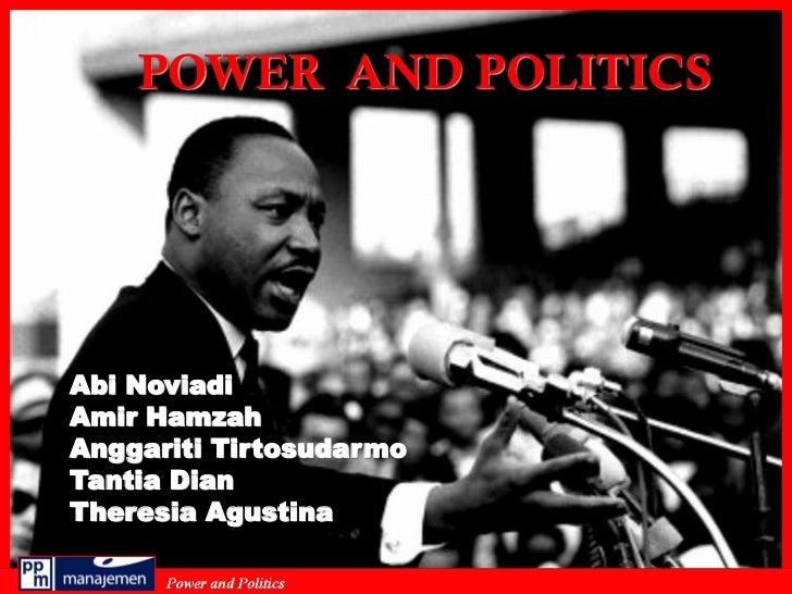 POWER AND POLITICSAbi NoviadiAmir HamzahAnggariti TirtosudarmoTantia DianTheresia Agustina