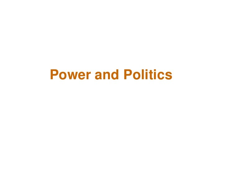 Power and Politics  <br />