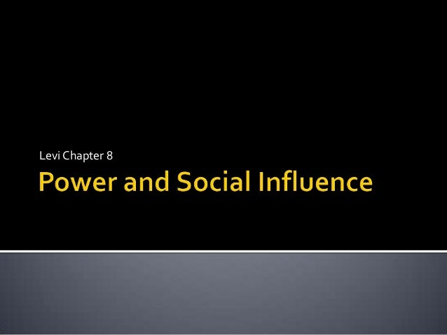 Power and social influence, chapter 8