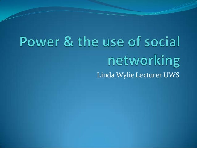 Power and social networking