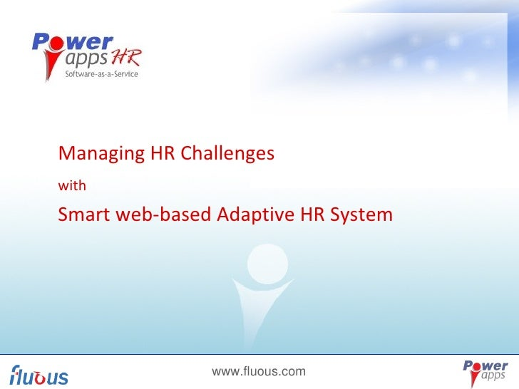 Managing HR Challenges  with   Smart web-based Adaptive HR System