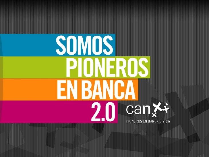 Banca Civica: Pioneros en Banca 2.0