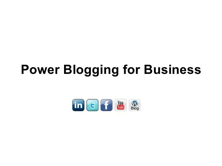 Power blogging for business