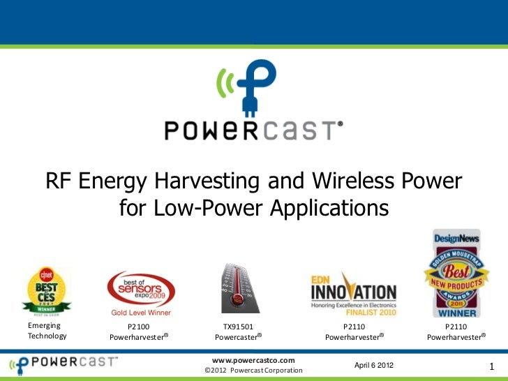 RF Energy Harvesting and Wireless Power          for Low-Power ApplicationsEmerging         P2100             TX91501     ...