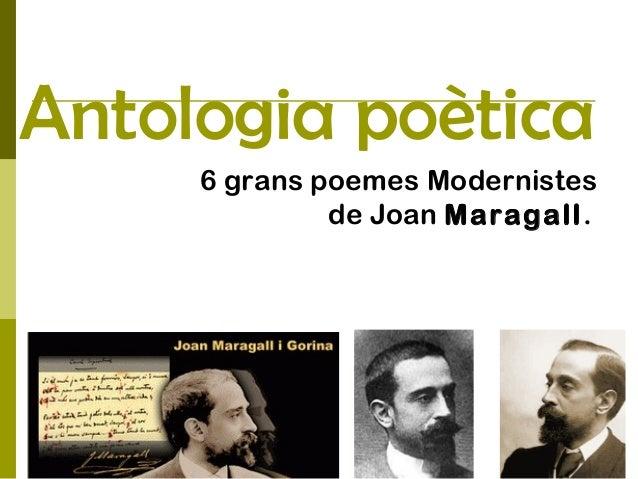 Antologia poètica 6 grans poemes Modernistes de Joan Maragall.