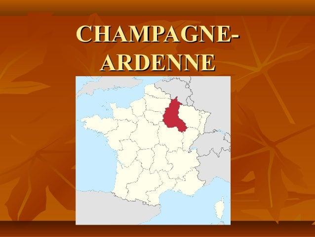 CHAMPAGNE-CHAMPAGNE- ARDENNEARDENNE