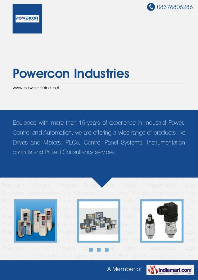 08376806286A Member ofPowercon Industrieswww.powerconind.netDrives And Motors Programmable Logic Controllers Instrumentati...