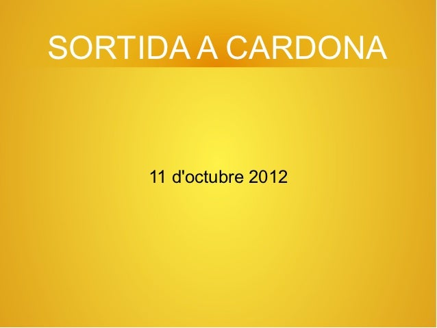 SORTIDA A CARDONA     11 doctubre 2012
