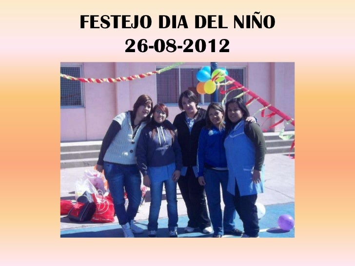 FESTEJO DIA DEL NIÑO    26-08-2012